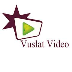 VUSLAT VİDEO
