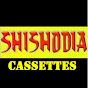Shishodia Cassettes