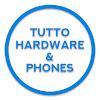 Tutto Hardware & Phones