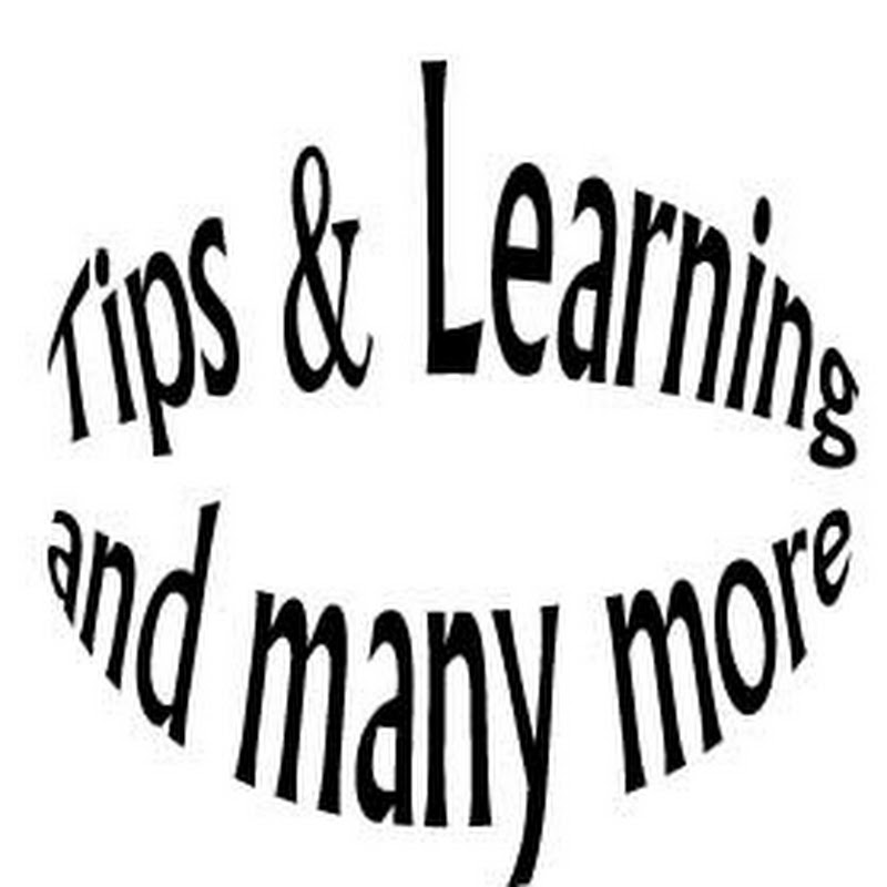 Tips & Learning and many more (tips-learning-and-many-more)