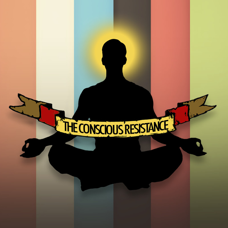 The Conscious Resistance