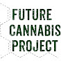 Future Cannabis Project