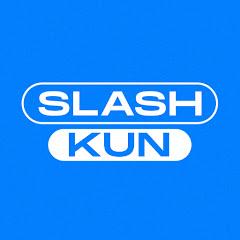 Slash Kun