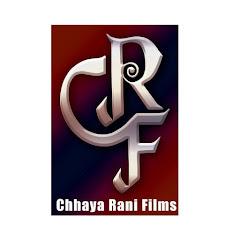 Chhaya Rani Films