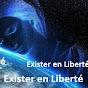 Exister en Liberté