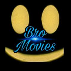 Bro Movies