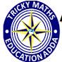 Tricky Maths Education Adda Ak Choudhary sir