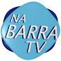 NA BARRA TV