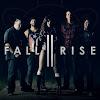 Fall II Rise