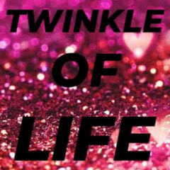 Twinkle of Life