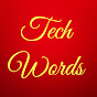TECH WORDS