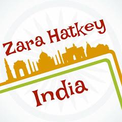 Zara Hatkey India