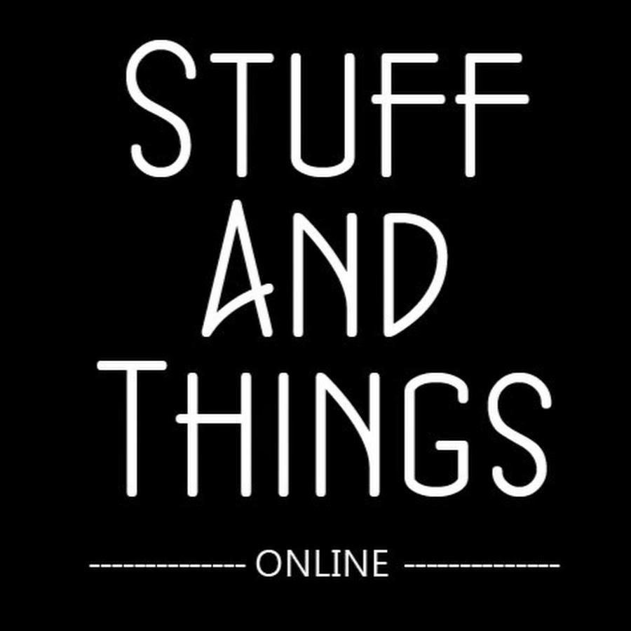 e87f86469ce13 Stuff And Things - YouTube