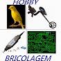 HOBBY E BRICOLAGEM