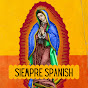 SIEMPRE SPANISH