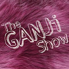The GANJi Show