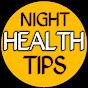 Night health Tips