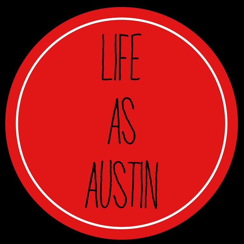 Life As Austin (life-as-austin)