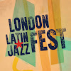 London Latin Jazz Fest