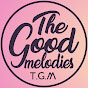 The Good Melodies -TGM