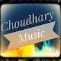 Choudhary Music