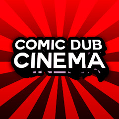 Comic Dub Cinema