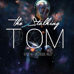 Stalking Tom