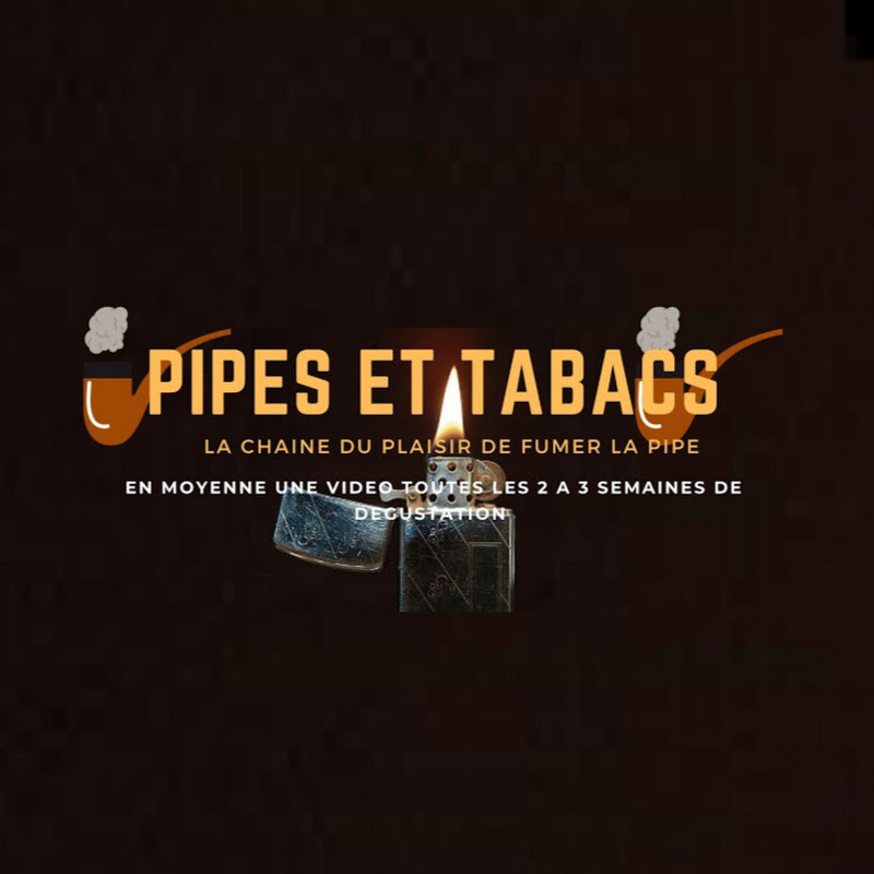 youtubeur PIPES ET TABACS