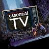 Essential TV
