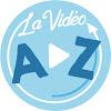 La vidéo de A à Z