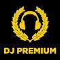 DJ PREMIUM