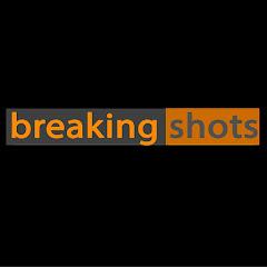 breakingshots