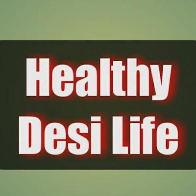 Healthy Desi Life Tips | العراق VLIP LV