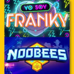 Yo Soy Franky & Noobees