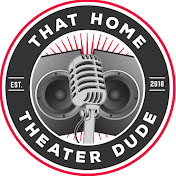 That Home Theater Dude