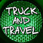Truck and Travel