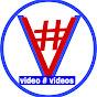 #Videovideos