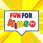 Fun For Kids TV -