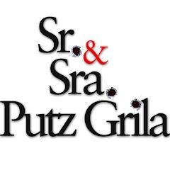 Sr & Sra Putz Grila