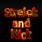 Strelok and Nick