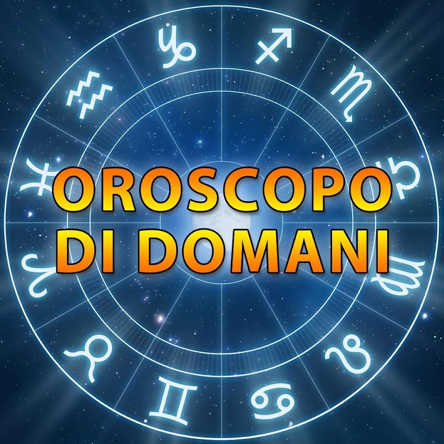 Oroscopo Domani - YouTube 47a3c392988