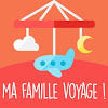 Ma Famille Voyage