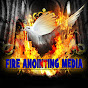 FIRE ANOINTING MEDIA