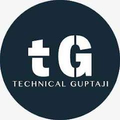Technical Guptaji