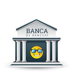 Banca De Bancuri