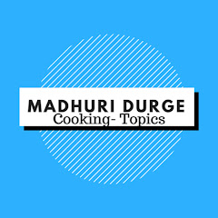 Cooking -Topics with MADHURI DURGE