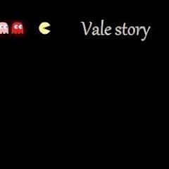 Vale Story