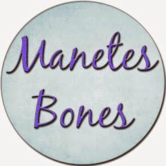 Manetes Bones