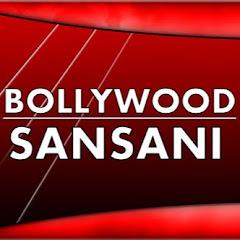Bollywood Sansani