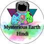 Mysterious Earth Hindi